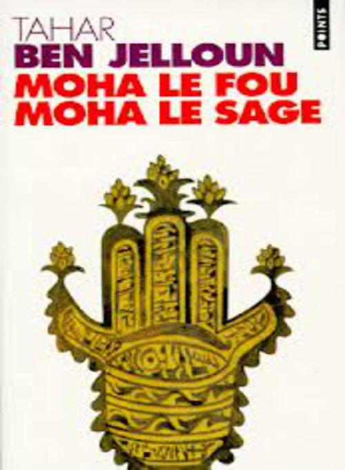 Moha_le_fou_moha_le_sage